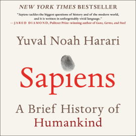 Sapiens: A Brief History of Humankind (Unabridged) audiobook