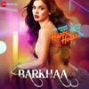 Barkhaa (Original Motion Picture Soundtrack)