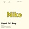 Niko - Good Ol' Boy
