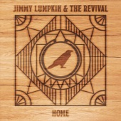 Jimmy Lumpkin and the Revival - Troubled Soul