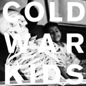 Cold War Kids - Every Man I Fall For