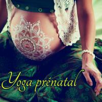 Yoga prénatal - Yoga prénatal – Zen et new age idéals pour cours de yoga débutant et femmes enceintes artwork