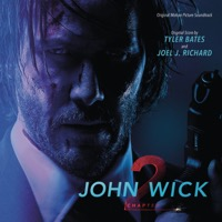 Tyler Bates & Joel J. Richard: John Wick: Chapter 2 (iTunes)
