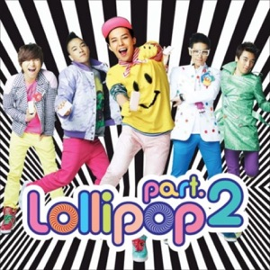 BIGBANG - Lollipop, Pt. 2