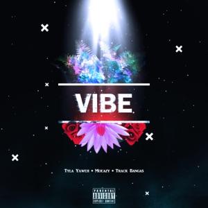 Moeazy - Vibe feat. Tyla Yaweh & Track Bangas