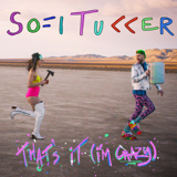 Sofi Tukker - That's It (I'm Crazy) MP3