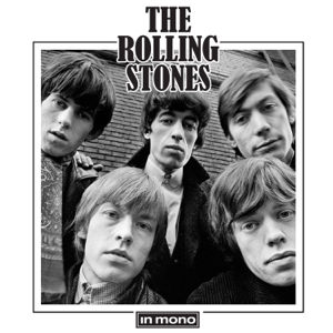 The Rolling Stones - The Rolling Stones In Mono (Remastered)