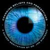 Dr. Joe Dispenza - Changing Beliefs and Perceptions artwork