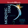 Pierce Brown - Morning Star  artwork