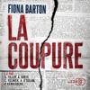 La Coupure - Fiona Barton