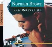 Yurz radio: Norman Brown - Just Beetween Us -