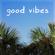 Good Vibes - MBB