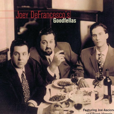 Goodfellas - Joey DeFrancesco