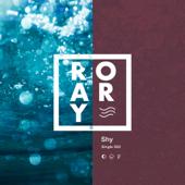 Shy - ROARY