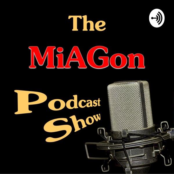 The MiAGon Podcast Show