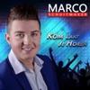 Marco Schuitmaker - Kom Laat Je Horen