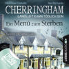 Cherringham - Landluft kann tödlich sein, Folge 28: Ein Menü zum Sterben (Ungekürzt) - Matthew Costello & Neil Richards