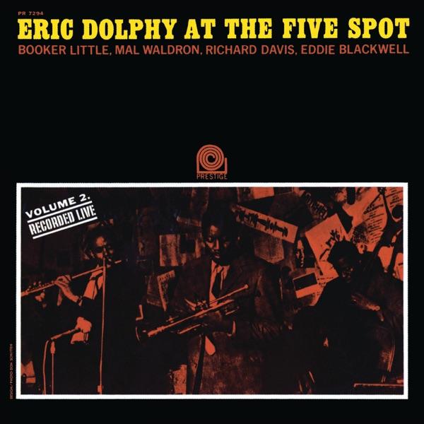 At the Five Spot, Vol. 2 (Rudy Van Gelder Remaster) [With Booker Little]