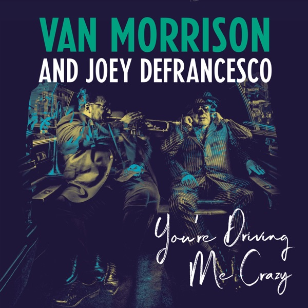 Van Morrison And Joey Defrancesco - Have I Told You Lately