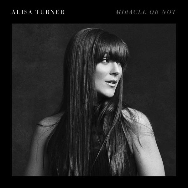 Alisa Turner - Miracles