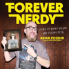 Brian Posehn - Forever Nerdy artwork