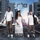 Trio Sudestino - Mais Mió