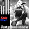 Katie Noel - Just Gonna Send It  artwork