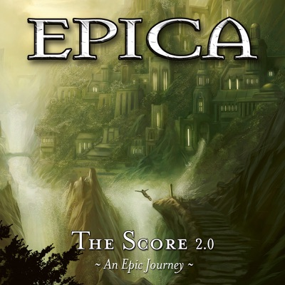 The Score 2.0: An Epic Journey - Epica
