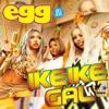 IKE IKE GAL (egg PARAPARA Version) - Single