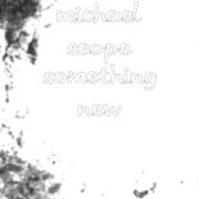 Something New - Michael Seope - Michael Seope