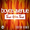 Time After Time (Tobtok Remix) [feat. Tobtok, Megan Davies & Jaclyn Davies] - Single, Boyce Avenue