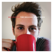 The Walking In Between-Ben Rector