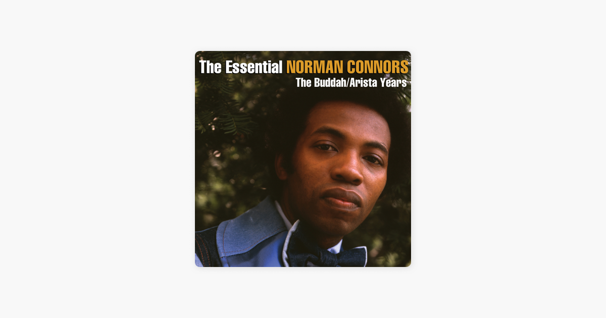 The Essential Norman Connors The Buddah Arista Years De Norman