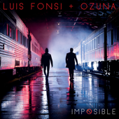 Imposible - Luis Fonsi & Ozuna Cover Art