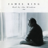 James King - Bed By the Window