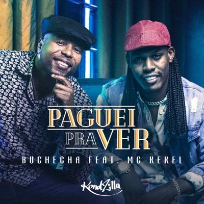 Paguei pra Ver (feat. Mc Kekel) - Single - Buchecha