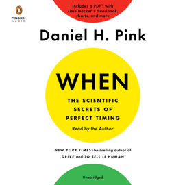 When: The Scientific Secrets of Perfect Timing (Unabridged) - Daniel H. Pink MP3 Download