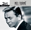 20th Century Masters The Millenium Collection The Best of Mel Tormé