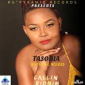 Tasonia - Watch De Wicked