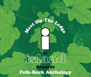 Meet On the Ledge: Folk-Rock Anthology