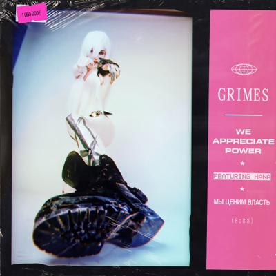 We Appreciate Power (feat. HANA) - Grimes song