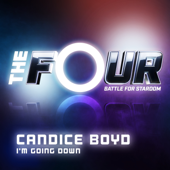 I'm Going Down (The Four Performance) - Candice Boyd