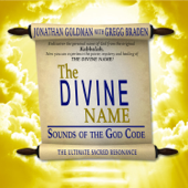 The Divine Name (feat. Gregg Braden)