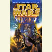 Steve Perry - Star Wars: Shadows of the Empire (Abridged) artwork