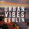 Urban Vibes Berlin - Various Artists