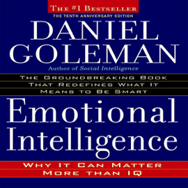 Emotional Intelligence, 10th Edition (Unabridged) audiobook