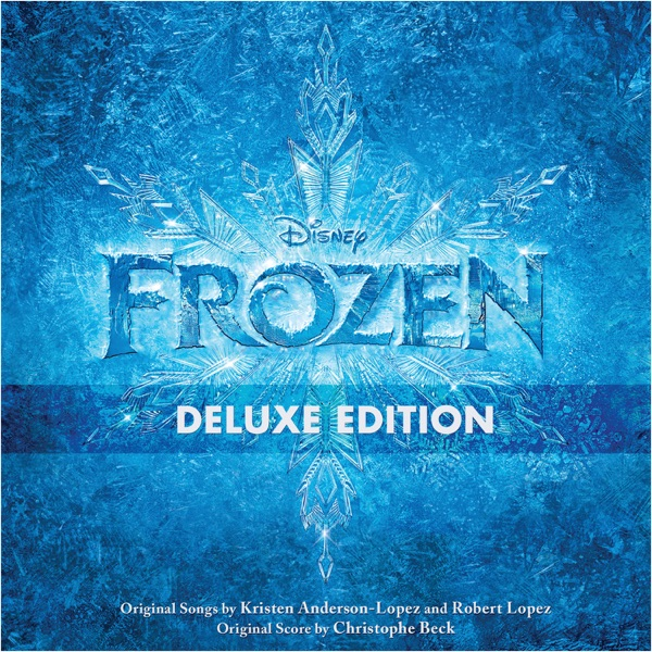 Frozen (Original Motion Picture Soundtrack) [Deluxe Edition]