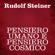 Rudolf Steiner - Pensiero umano e pensiero cosmico