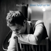 Mary Gauthier - Snakebit