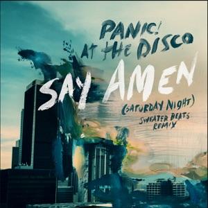 Say Amen (Saturday Night) [Sweater Beats Remix] - Single Mp3 Download